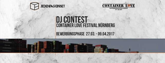 dj contest gewinne einen slot beim container love festival 2017 jeden tag ein set. Black Bedroom Furniture Sets. Home Design Ideas